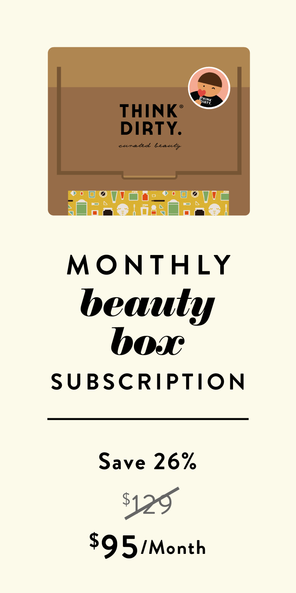 Monthly beauty box